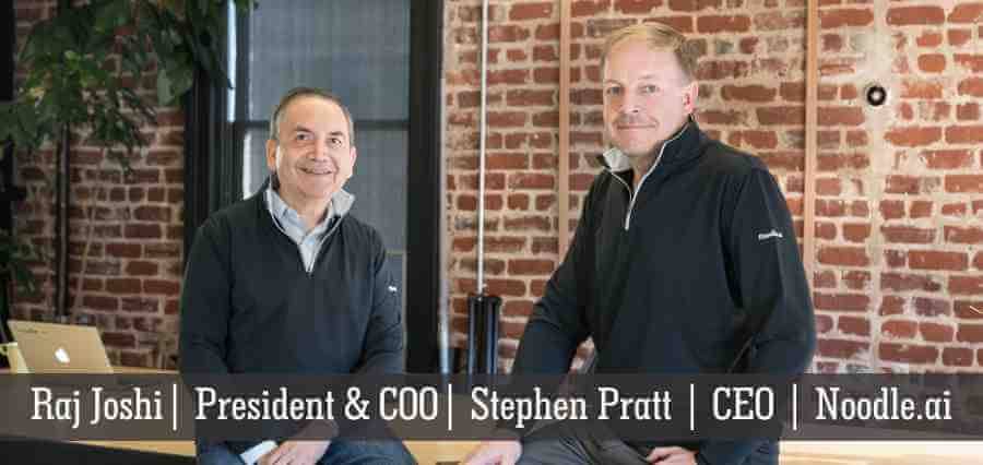 Raj Joshi | President & COO | Stephen Pratt | CEO | Noodle.ai - Insights Success