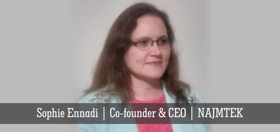 Sophie Ennadi | Co-Founder & CEO | NAJMTEK - Insights Success