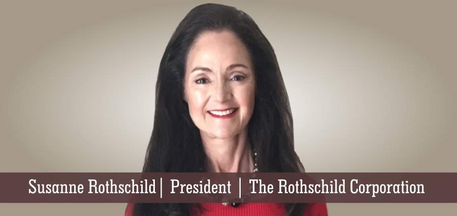 Susanne Rothschild | President | The Rothschild Corporation - Insights Success