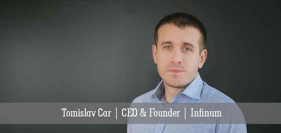 Tomislav Car | CEO & Founder | Infinum - Insights Success