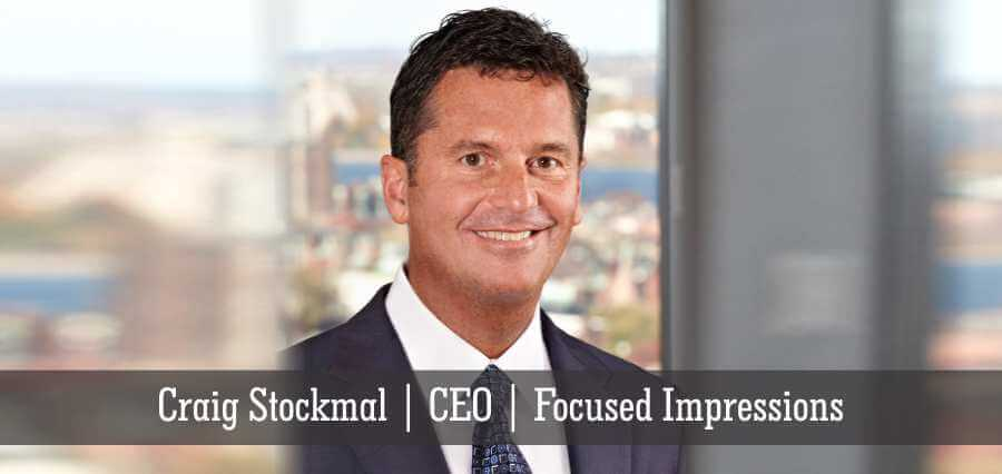 Craig Stockmal | CEO | Focused Impressions - Insights Success