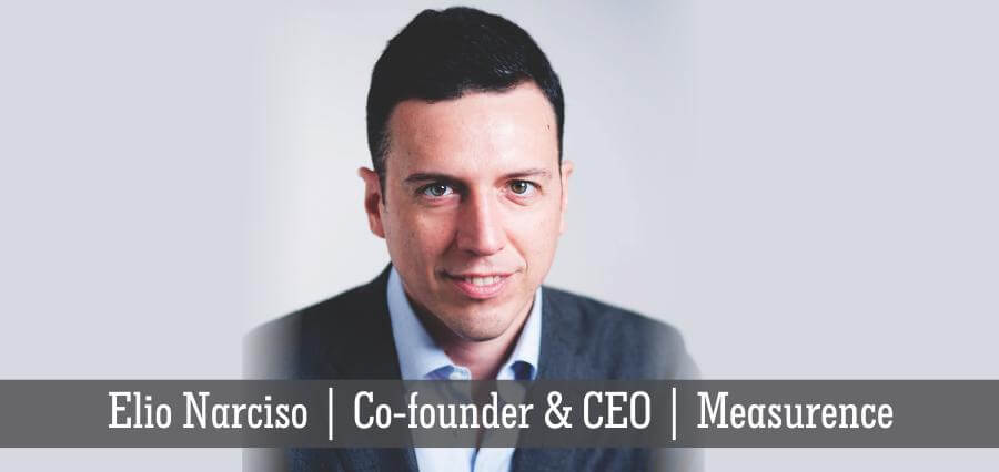 Elio Narciso | Co-Founder & CEO | Measurence - Insights Success
