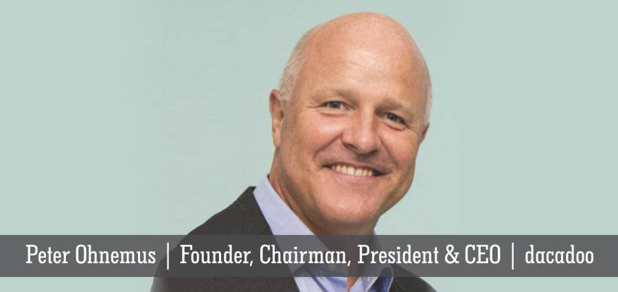 Peter Ohnemus | Founder, Chairman, President & CEO | dacadoo - Insights Success
