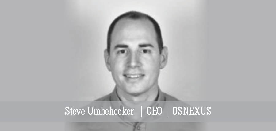 Stev Umbehocker | CEO | OSNEXUS - Insights Success