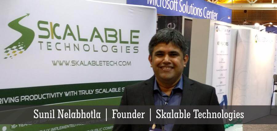 Sunil Nelabhotla | Founder | Skalable Technologies - Insights Success