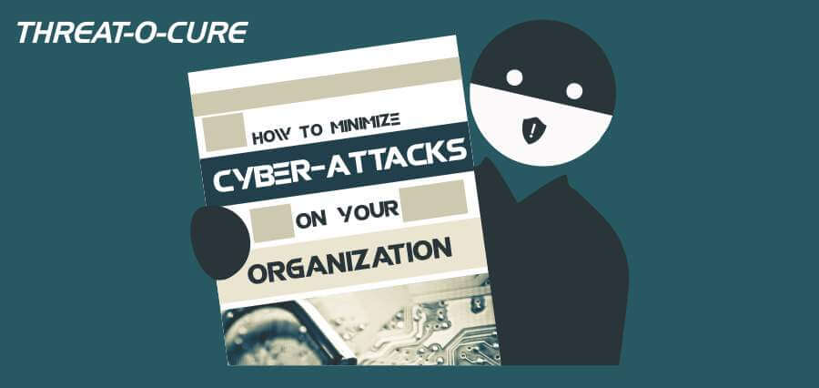 How to Minimize Cyber-Attacks On Your Organisation - Insights Success