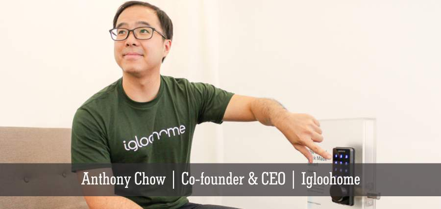 Anthony Chow | Co- Founder & CEO | Igloohome - Insights Success