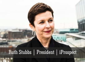 Ruth Stubbs | President | iProspect - Insights Success