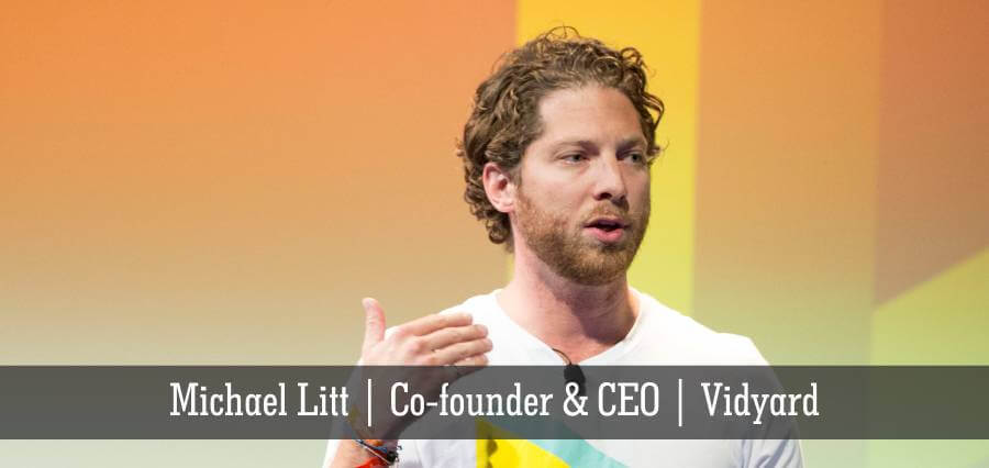 Michael Litt | Co-Founder & CEO | Vidyard - Insights Success