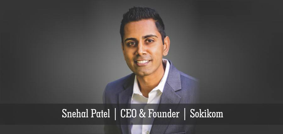 Snehal Patel | CEO & founder | Sokikom - Insights Success