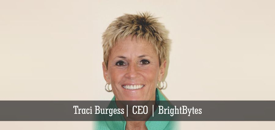 Traci Burgess | CEO | BrightBytes- Insights Success