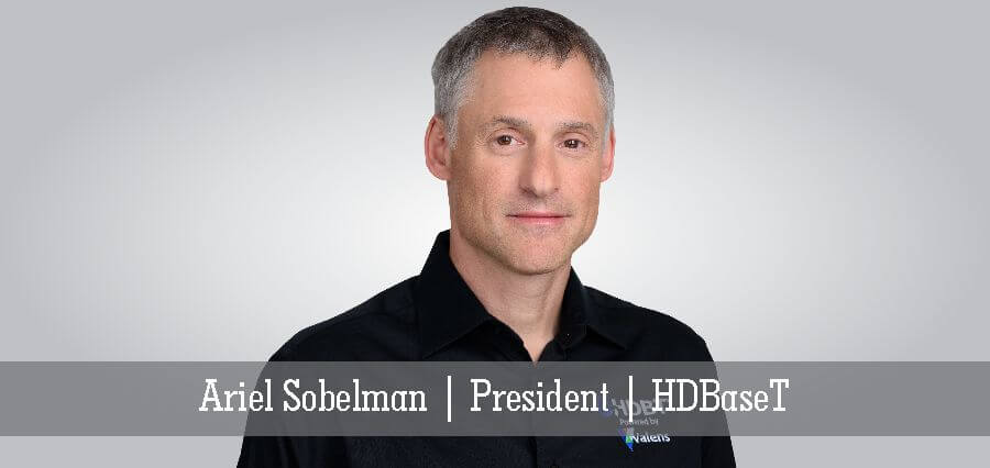 Ariel Sobelman | President | HDBaseT - Insights Success