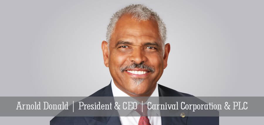 Arnold Donald | President & CEO | Carnival Corporation & PLC - Insights Success