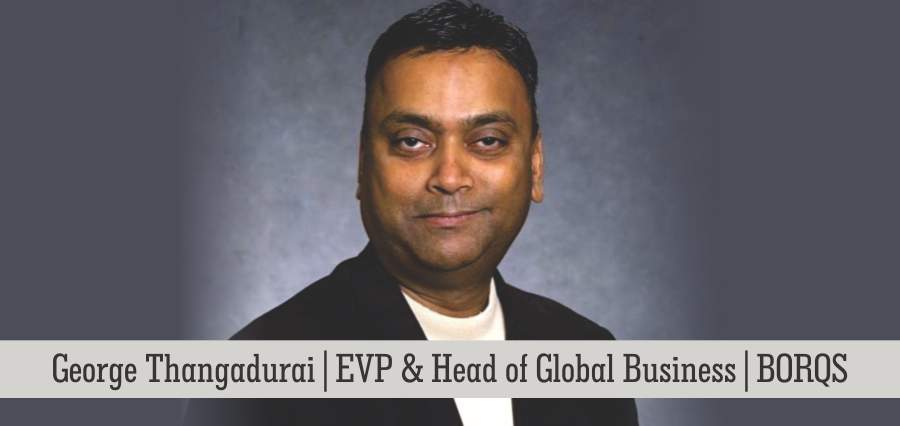 George Thangadurai | EVP & Head Of Global Business | Borqs - Insights success