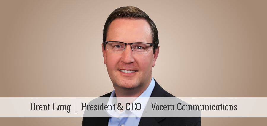 Brent Lang | President & CEO | Vocera Communications - Insights Success