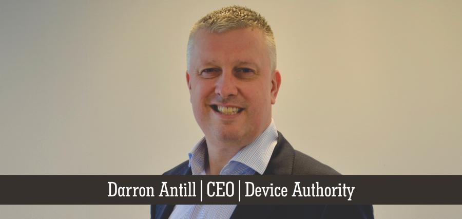 Darron Antill | CEO | Device Authority - Insights Success