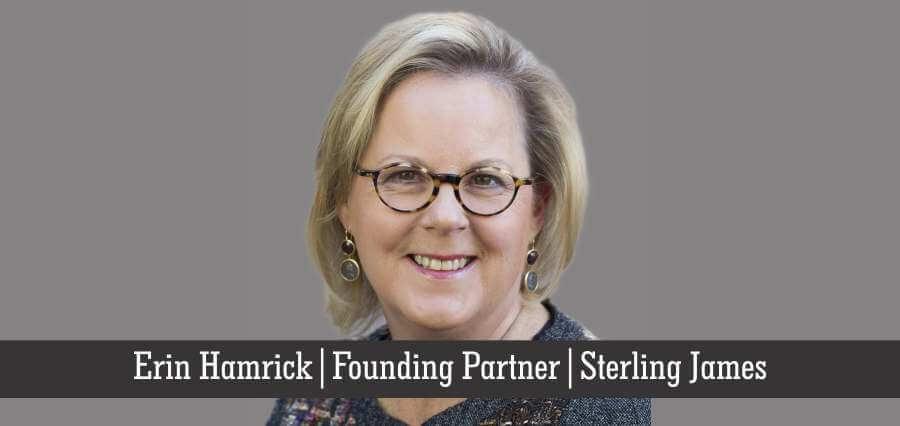 Erin Hamrick | Founding Partner | Sterling James - Insights Success
