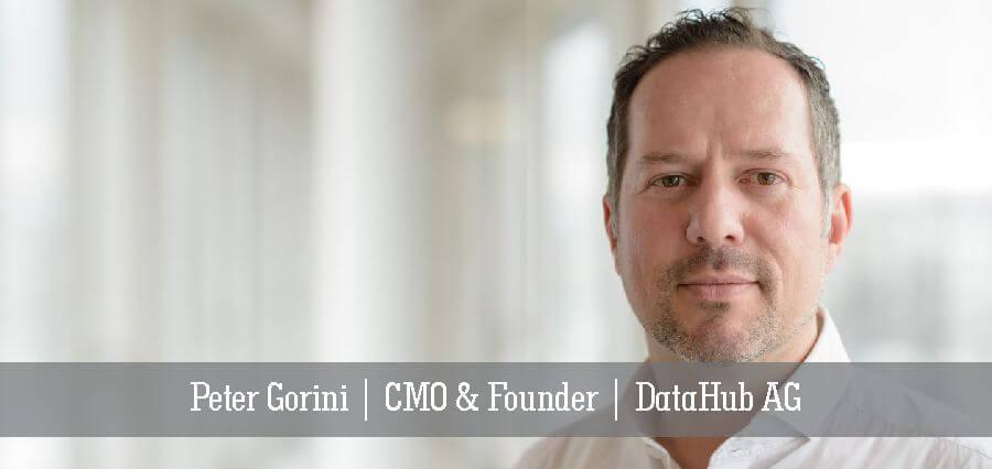 Peter Gorini | CMO & Founder | DataHub AG- Insights Success