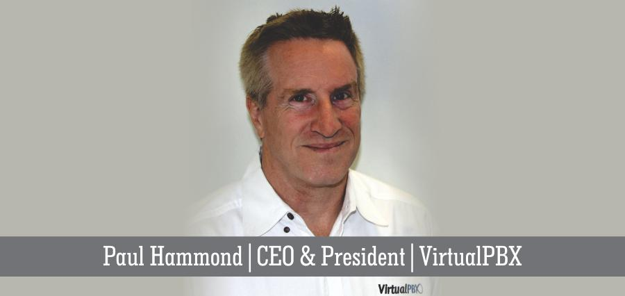 Paul Hammond | CEO & President | VirtualPBX - Insights Success