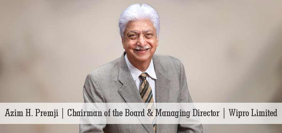 Azim H. Premji | Chairman of the Board & Managing Director | Wipro Limited - Insights Success