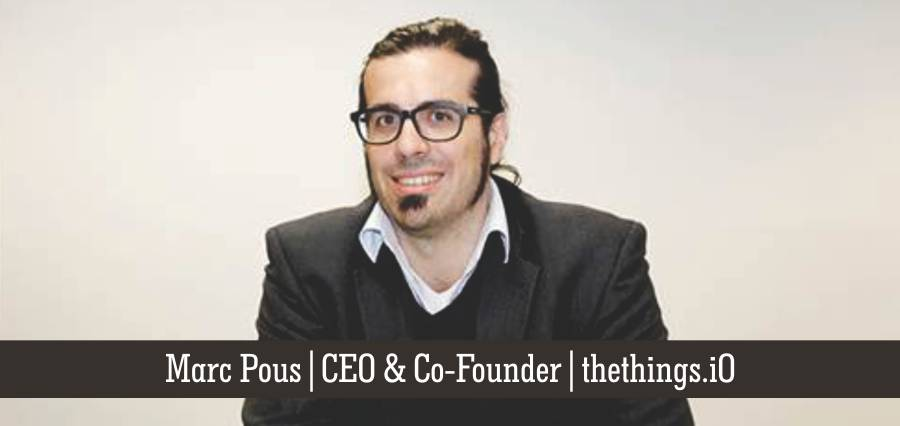 Marc Pous | CEO & Co-Founder | thethings.i0 - Insights Success