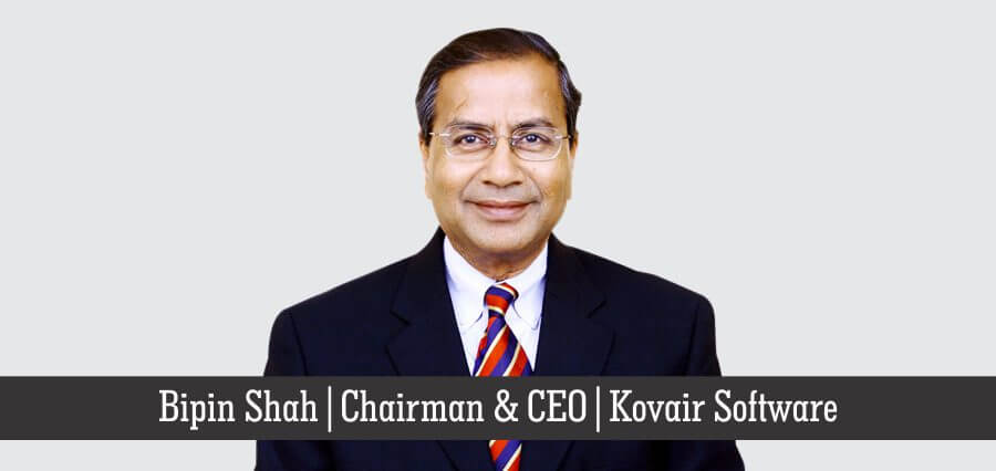 Bipin Shah | Chairman & CEO | Kovair Software - Insights Success
