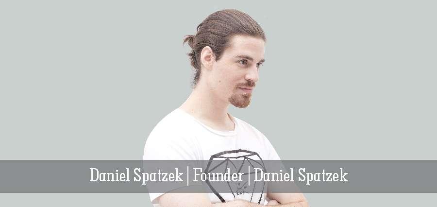 Daniel Spatzek |Ffounder | Daniel Spatzek - Insights Success