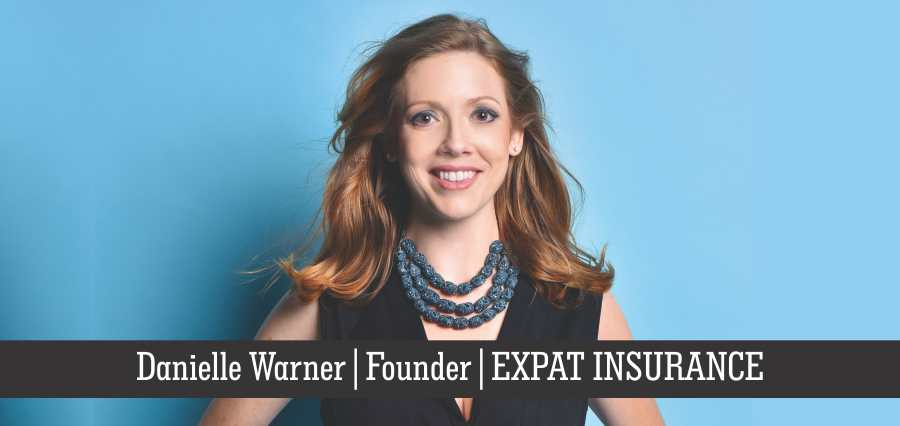 Danielle Warner | Founder | EXPAT INSURANCE - Insights Success