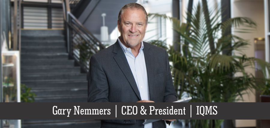 Gary Nemmers | CEO & President | IQMS- Insights Success