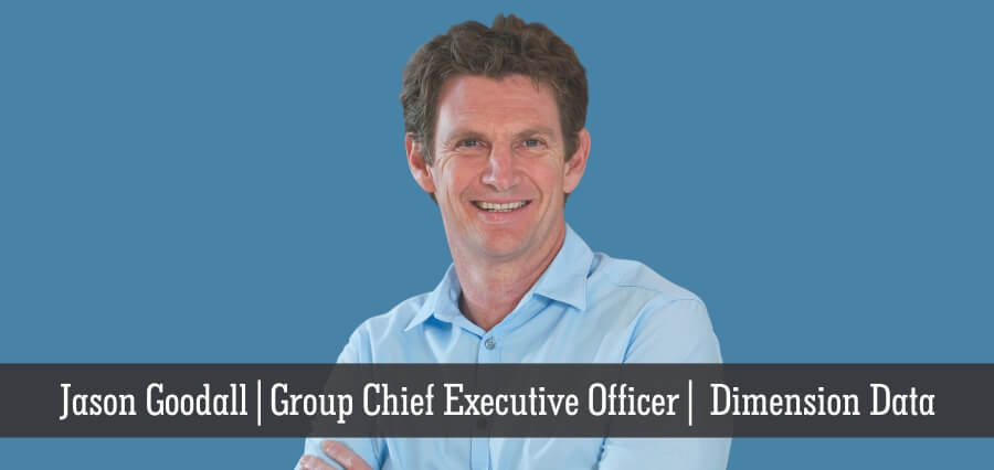 Jason Goodall | Group Executive Officer | Dimension Data - Insights Success