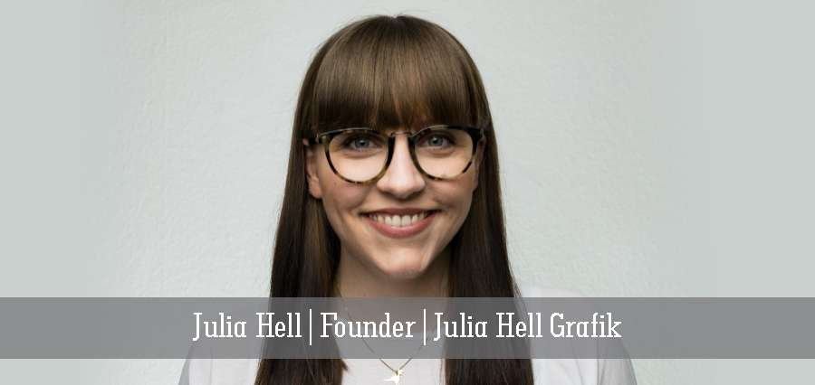 Julia Hell | Founder | Julia Hell Grafik - Insights Success