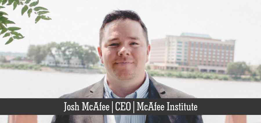 Josh McAfee | CEO | McAfee Institute - InsightSuccess
