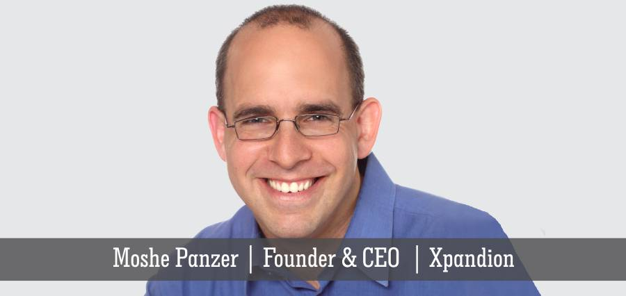 Moshe Panzer | Founder & CEO | Xpandion - Insights Success