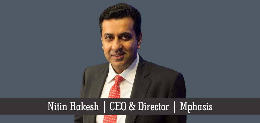 Nitin Rakesh | CEO & Director | Mphasis - Insights Success