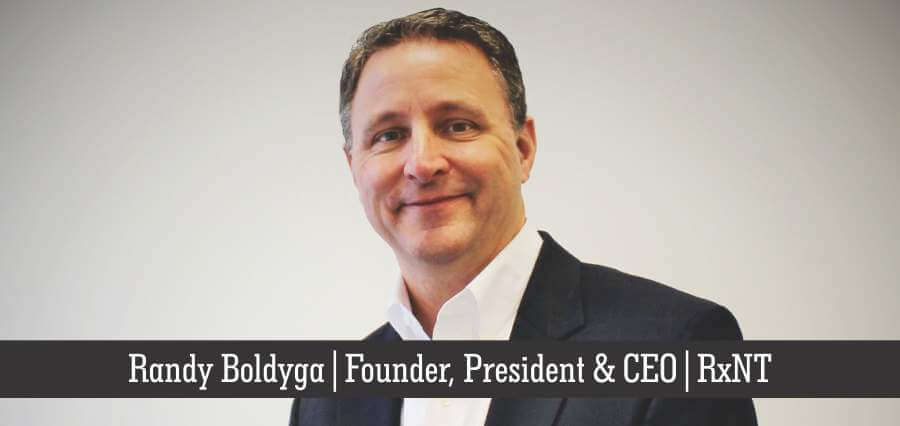 Randy Boldyga | Founder, President & CEO | RxNT - Insights Success