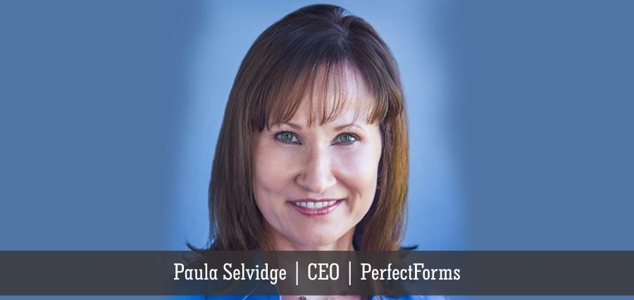 Paula Selvidge | CEO | PerfectForms - Insights Success