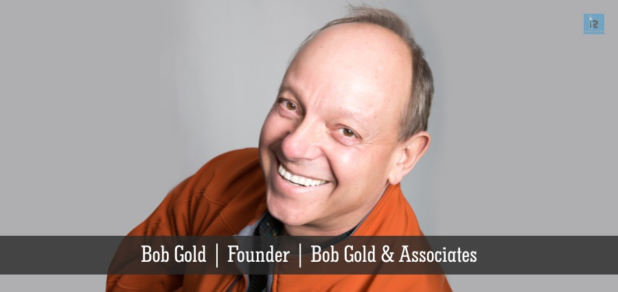 Bob Gold & Associates: Building Businesses through Digital Engagement