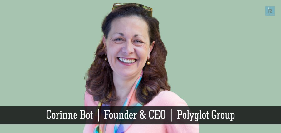 Corinne Bot | Founder & CEO | Polyglot Group | Insights Success