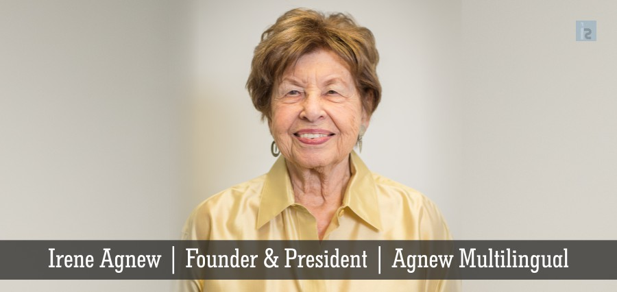 Irene Anew | Founder & President | Agnew Multilingual | Insights Success
