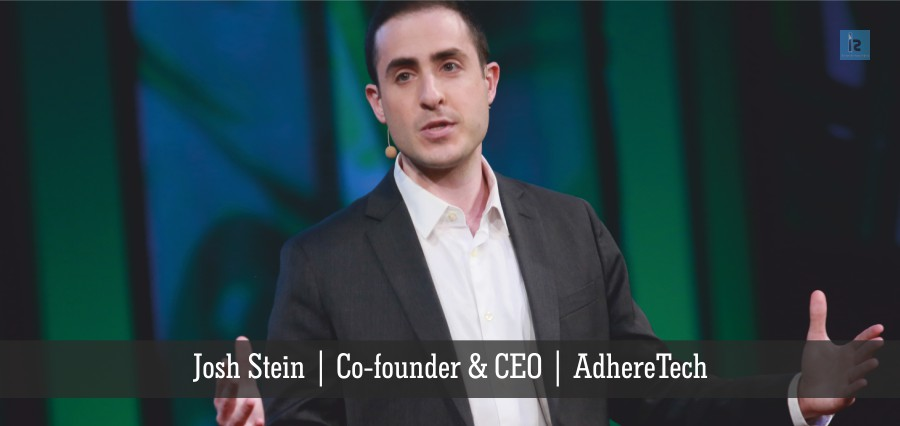 Josh Stein | Co-founder & CEO | AdhereTech | Insights Success