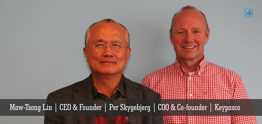 Maw-Tsong Lin , CEO & Founder , Per Skygebjerg , COO & Co-founder , Keypasco