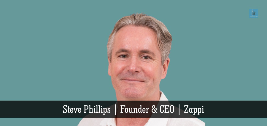 Steve_Phillips | Founder & CEO | Zappi | Insights Success