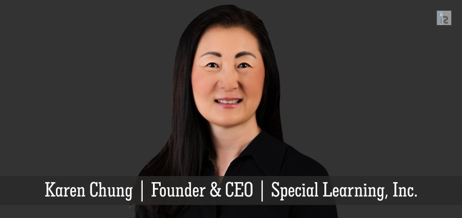 Karen Chung | Founder & CEO | Special Learning, Inc. | Insights Success