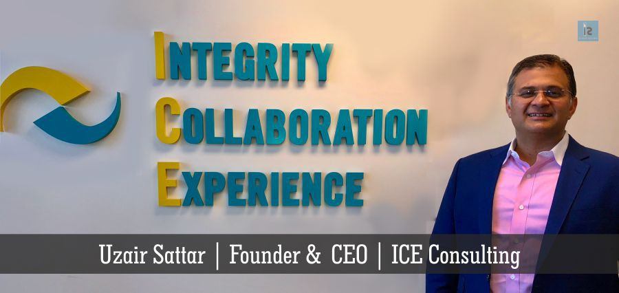 Uzair Sattar | Founder & CEO | ICE Consulting | Insights Success