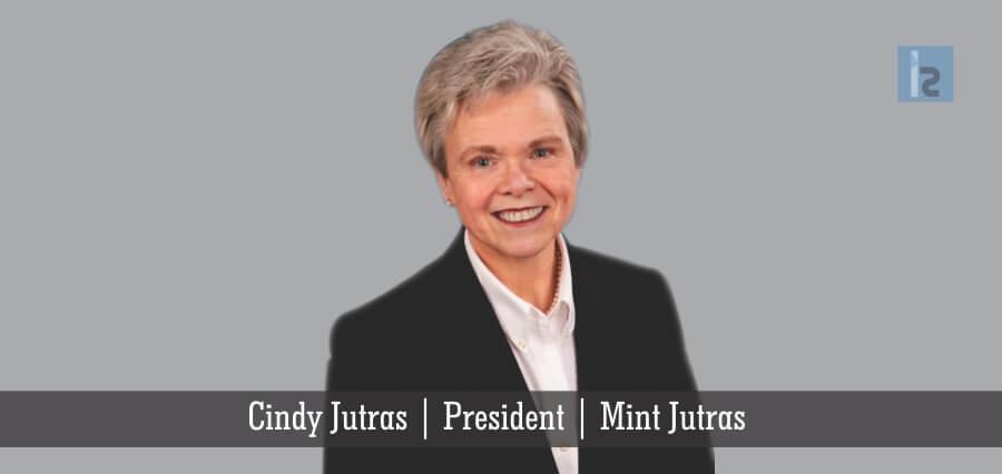 Cindy Jutras | President | Mint Jutras | Insights Success