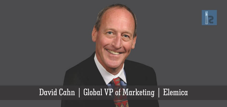 David Cahn | Global VP of Marketing | Elemica | Insights Success