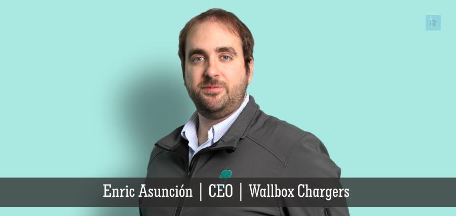 Enric Asuncion | CEO | Wallbox Chargers | Insights Success