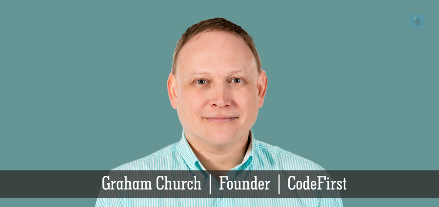 Graham Church | Founder | CodeFirst | Insights Success