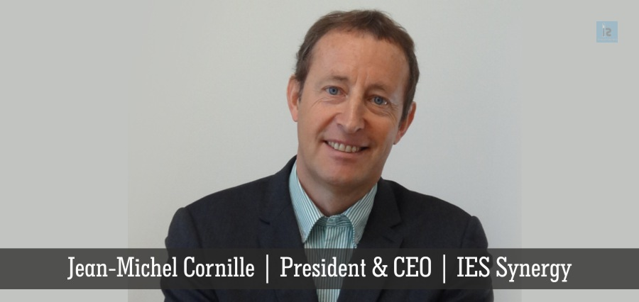 Jean Michel Cornille | President & CEO | IES Synergy | Insights Success