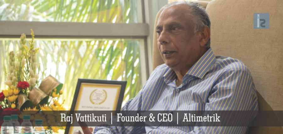 Raj Vattikuti | Founder & CEO | Altimetrik | Insights Success
